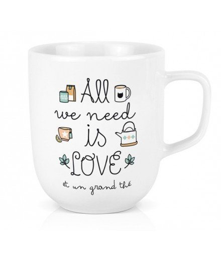 Mug XL - All we need is love et un grand thé