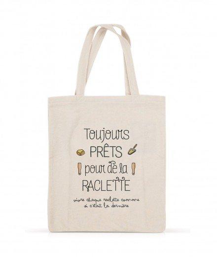 """Tote bag """"Toujours prêts pour de la raclette"""""""