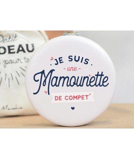 """Miroir de poche """"Mamounette de compet"""""""